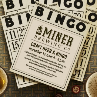 Craft Beer & Bingo is coming to Miner Brewing Company Sunday, Nov. 12 from 4–6 p.m.