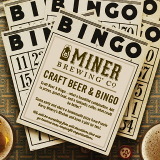 Craft Beer & Bingo is coming to Miner Brewing Company! Join us December 17, January 14, February 18, and March 11 (all Sundays).